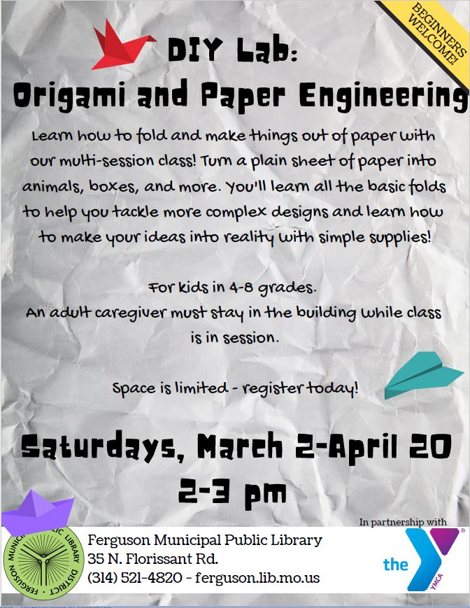 DIY Lab: Origami and Paper Engineering @ Ferguson Municipal Public Library